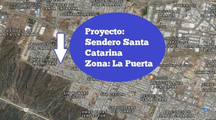 Planean realizar Sendero en Santa Catarina; eligen gerencia